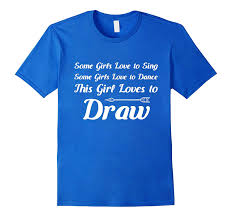 How To Draw Girl Shirts This Girl Loves To Draw Archery Sportsman T Shirt Cd Canditee