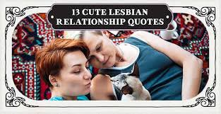 13 Cute Lesbian Relationship Quotes From Movies Tv Real Life
