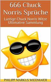 666 Chuck Norris Sprüche Lustige Chuck Norris Witze Ultimative
