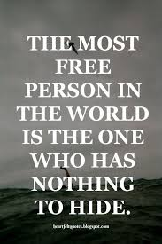 Honesty Quotes Beauteous The Most Free Person In The World Pinteresting Quotes Pinterest