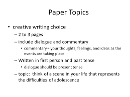 paper topics creative writing choice to pages ppt video  paper topics creative writing choice 2 to 3 pages