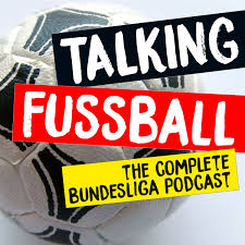TALKING FUSSBALL PODCAST
