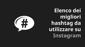 Migliori Hashtag Instagram Per Aumentare I Like Luglio 2019