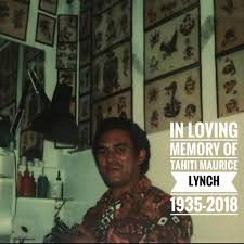 RIP Tahiti Maurice Lynch. Always ready... - Tahiti Felix's Master Tattoo &  Museum Est. 1949 | Facebook