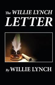 william lynch letter the willie lynch letter by william lynch paperback barnes noble