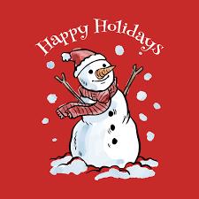 Holidays Snowman Snowman Happy Holidays Snowman T Shirt Teepublic