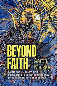 Beyond Faith by Aaron Minsky