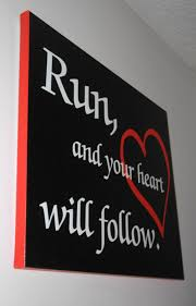 Easy Canvas Painting Run To Easy Canvas Prints Your Heart Will Follow Words To Run By