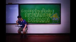 Conceptualizing A Research Design Conceptualizing Research Design