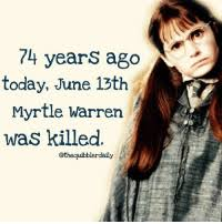 Years Ago Today June 13th Myrtle Warren Was Killed Othequibblerdaily How Do  You Feel About Moaning Myrtle? Harrypotter Potterhead Wizardingworld  Wizardingworldofharrypotter Gryffindor Hufflepuff Slytherin Ravenclaw  Hogwarts Hogwartsismyhome Bookstagram ...