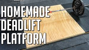 how to make a portable deadlift platform diy weightlifting platform you