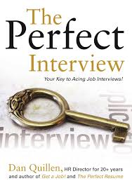 Job Interview Books The Perfect Interview Book By Dan Quillen Official Publisher