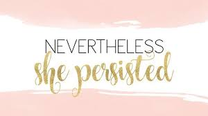 She Persisted Quote Magnificent Nevertheless She Persisted Motivational Quote For Desktop