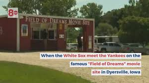 For years, the field of dreams' movie site has been a tourist draw for baseball fans and people who. How To Watch The Mlb Field Of Dreams Game Between Yankees White Sox Wqad Com