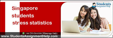 singapore students stress statistics students assignment help