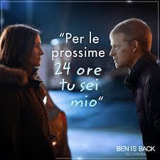 Una madre disposta a tutto pur di... - Ben Is Back - Il Film
