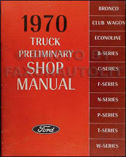 other car truck parts 1970 ford truck original preliminary shop manual bronco pickup f100 f250 f350 fits ford f600