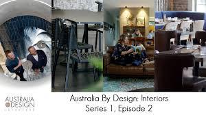 Interiors By Design Australia By Design Interiors Series 1 Episode 2