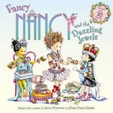 Fancy Nancy And The Dazzling Jewels by Jane O'Connor & Robin Preiss Glasser  - 9780062377937