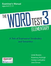 Word Test 3 The Word Test 3 Elementary Kit Linda Bowers Rosemary Huisingh