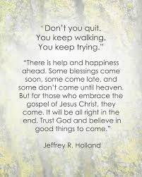 Google Quotes Enchanting Jeffrey R Holland Quotes 48 Google Search I Believe In Christ