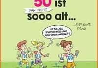 70 Fresh Abbildung Of Lustige Sprüche Zum 50 Geburtstag Frau
