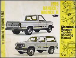 1985 ford ranger and bronco ii factory foldout wiring diagram 1985 ford ranger and bronco ii electrical troubleshooting manual