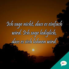 Lohnenswert Weisheit Spruch Deutsche Sprüche Xxl Facebook