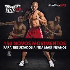 Resultado de imagem para insanity x insanity max 30