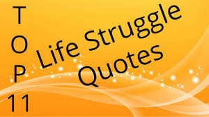 Best 11 Life Struggle Quotes In Hindi