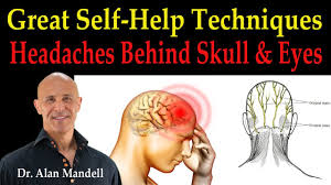 headaches behind the skull and eyes great self help techniques dr mandell you