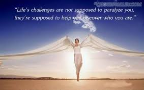 Life's Challenges Are Not Supposed To Paralyze You Challenge Quote Enchanting Life Challenges Quotes