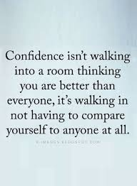Confidence Quotes Where There Is Comparison There's Lack Of Stunning Confidence Quotes