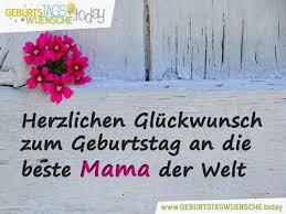 Schöne Geburtstagswünsche Für Mama Herzlichen Glückwunsch Zum