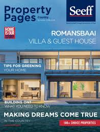 Cape Dreams Building And Design Seeff Southern Cape Country Magazine Summer 2018 2019 By