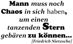 Wandtattoos Spruch Zitat Friedrich Nietzsche Chaos Gebiert Sterne
