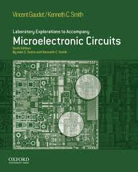 Microelectronic Circuits Laboratory Explorations To Accompany Microelectronic