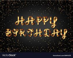 Black Happy Birthday Happy Birthday Gold Sign On Black Background