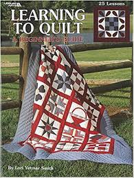 Learning To Quilt A Beginner's Guide (Leisure Arts #1297): Lori ... & Learning To Quilt A Beginner's Guide (Leisure Arts #1297): Lori Yetmar  Smith, Leisure Arts: 9781574867206: Amazon.com: Books Adamdwight.com