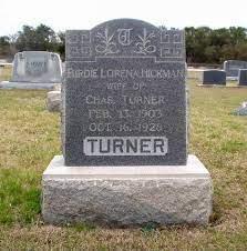 Birdie Lorena Hickman Turner (1903-1928) - Find A Grave Memorial