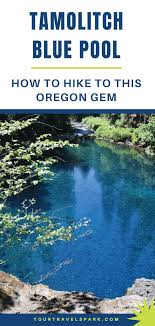 Tamolitch blue pool Temperature If You Are Tamolitch Blue Pool In Oregon Is Beautiful Destination And Easy Hike Travel Spark Oregons Tamolitch Blue Pool Hike How To Get There