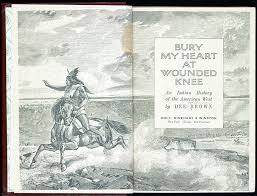 to books that shaped america exhibitions library  bury my heart at wounded knee an n history of the american west new york holt rinehart winston 1971 general collections library of congress