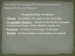do now in your groups come up a definition for cultural  3 geography essay