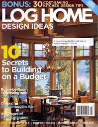 Small Picture Stunning Log Home Design Magazine Images Amazing Home Design