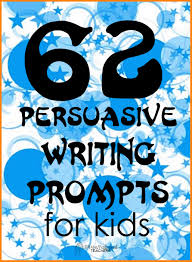 how to write a persuasive essay for kids rio blog how to write a persuasive essay for kids 62 pers writing prompts for kids jpg caption
