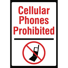 Cellular Phones Prohibited Sign No Cell Phone Use Warning Notice