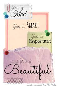 You Is Beautiful You Is Kind Quote