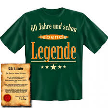 Lustiges T Shirt Zum 60 Geburtstag 60 Jahre Und Schon Lebende Legende Funshirt Als Coole Geschenk Idee Jetzt Mit Urkunde