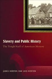slavery and public history the tough stuff of american memory book university of nebraska omaha