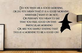 Gandalf Good Morning Quote Best of The Hobbit Lord Of The Rings Gandalf Good Morning Quote Wall